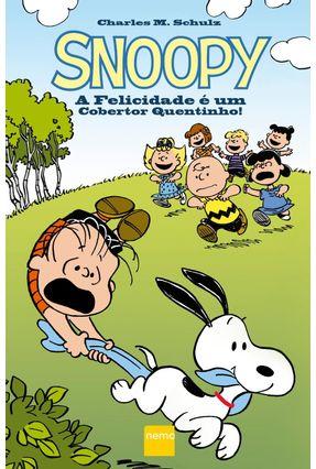 Snoopy - A Felicidade É Um Cobertor Quentinho! - Schulz,Charles M. | Tagrny.org