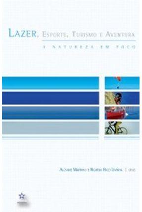 Lazer, Esporte, Turismo e Aventura - Uvinha,Ricardo Ricci Marinho,Alcyane | Tagrny.org