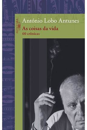 As Coisas da Vida - Antunes,António Lobo   Tagrny.org