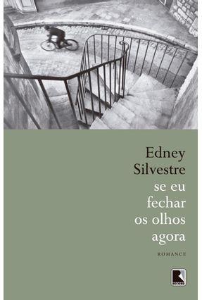 Se Eu Fechar os Olhos Agora - Silvestre,Edney pdf epub