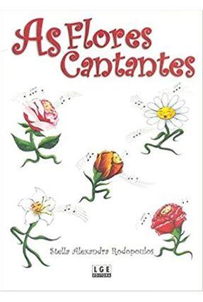 As Flores Cantantes - Rodopoulos,Stella Alexandra pdf epub