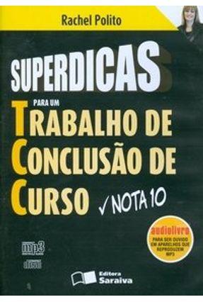 Superdicas para um Tcc - Trabalho de Conclusão de Curso Nota 10 - Audiolivro MP3 - Polito,Rachel | Hoshan.org