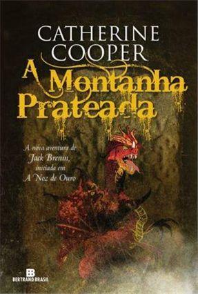 A Montanha Prateada - Série As Aventuras de Jack Brenin - Vol. 3 - Cooper,Catherine pdf epub