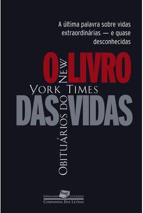O Livro das Vidas - Col. Jornalismo Literário - Vários | Tagrny.org