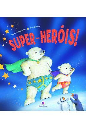 Super-heróis! - Nova Ortografia - Smallman,Steve | Hoshan.org