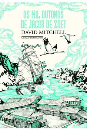 Os Mil Outonos De Jacob De Zoet - Mitchell,David pdf epub