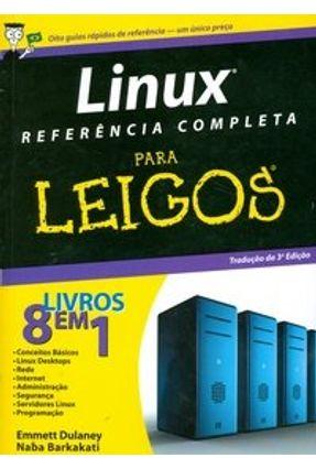 Linux Referência Completa para Leigos - Dulaney,Emmett Naba,Barkakati   Tagrny.org