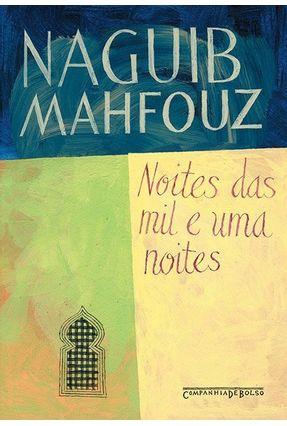 Noites das Mil e uma Noites - Ed. De Bolso - Mahfouz,Naguib | Hoshan.org