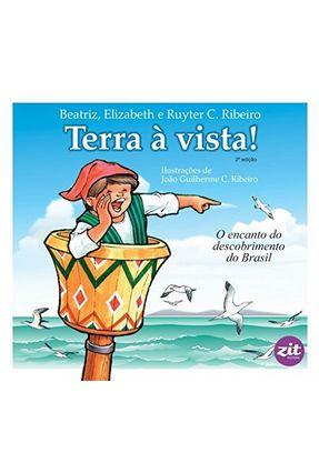 Terra À Vista ! - Atividades Para Brincar De Redescobrir o Brasil - Beatriz,Elizabeth Ribeiro,Ruyter C. | Hoshan.org