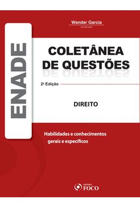 Coletânea de Questões Enade Direito - 2ª Ed. 2012 - Garcia,Wander | Hoshan.org