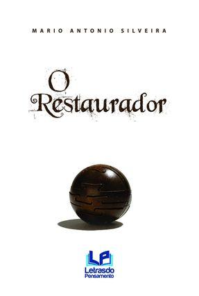 Edição antiga - O Restaurador - Silveira,Mario Antonio | Nisrs.org