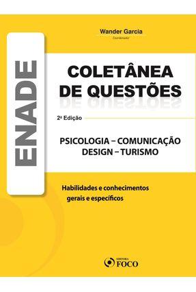 Edição antiga - Coletânea de Questões Enade Psicologia - Comunicação - Design - Turismo - 2ª Ed. 2012 - Garcia,Wander pdf epub