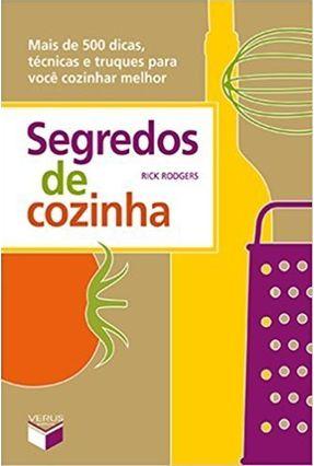 Segredos de Cozinha - Rodgers,Rick | Hoshan.org