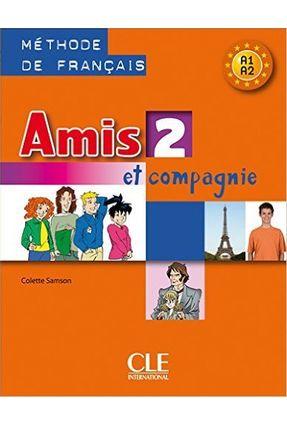 Alex Et Zoé Et Compagnie 2 - Livre De L'élève - Collectif   Hoshan.org