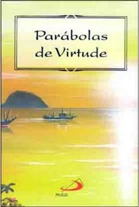 Parábolas de Virtude - Vol. 4 - Col. Paráboras - PAULUS pdf epub