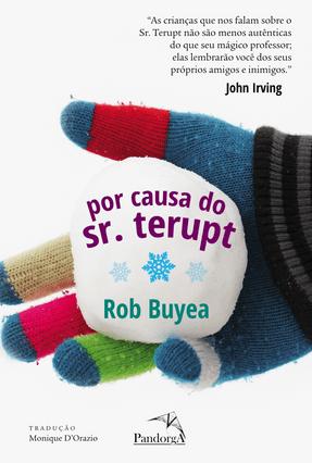 Por Causa do Sr. Terupt - Bueya,Rob pdf epub