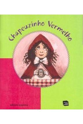 Chapeuzinho Vermelho  - Col. Conto Ilustrado - Rios,Samia   Nisrs.org