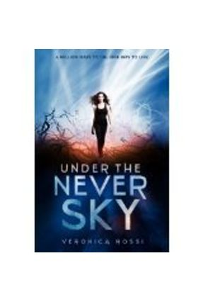 Under The Never Sky - Rossi,Veronica pdf epub