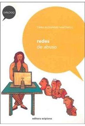 Redes de Abuso - Col. Diálogo - Martinelli,Tania Alexandre pdf epub