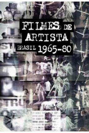 Filmes de Artista - Brasil 1965-1980 - Parente,Andre Fernando Cocchiarale | Hoshan.org