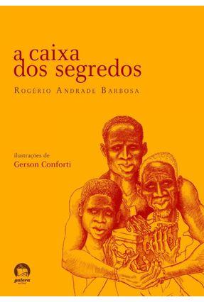 A Caixa dos Segredos - Galera - Barbosa,Rogério Andrade pdf epub