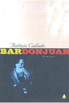 Edição antiga - Bar Don Juan - 8ª Ed. 2001 - Callado,Antonio | Tagrny.org