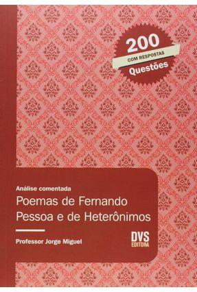 Análise Comentada - Poemas de Fernando Pessoa e de Heterônimos - Miguel,Jorge | Nisrs.org