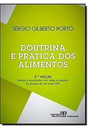 Doutrina E Prática Dos Alimentos - 4ª Ed.  2011 - Porto,Sergio Gilberto | Hoshan.org