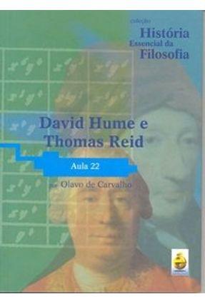 David Hume e Thomas Reid - Aula 22 - Acompanha DVD - Col. História Essencial da Filosofia - Carvalho,Olavo de | Hoshan.org