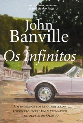 Os Infinitos - Banville,John | Tagrny.org