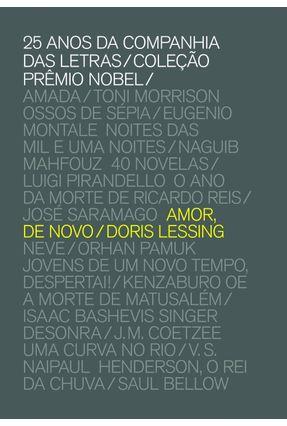 Amor, De Novo - Col. Prêmio Nobel - Lessing,Doris | Hoshan.org