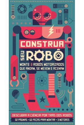 Construa Seu Robô - Parker,Steve | Tagrny.org