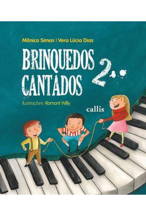 Brinquedos Cantados 2 - Editora Callis pdf epub