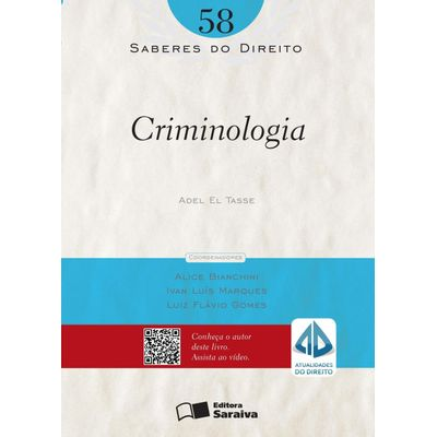 Criminologia - Col. Saberes do Direito - Vol. 58