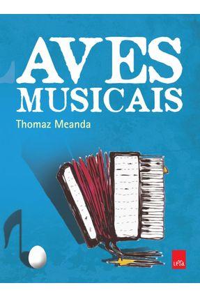 Aves Musicais - Meanda,Thomaz pdf epub