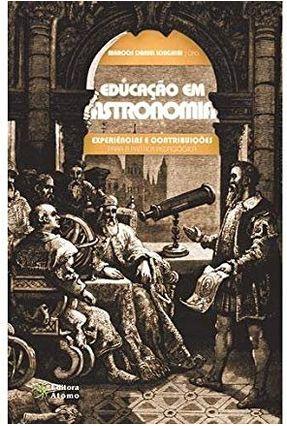 Educação Em Astronomia - Longhini,Marcos Daniel   Nisrs.org