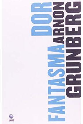 Dor Fantasma - Grunberg,Arnon pdf epub
