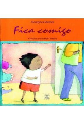 Fica Comigo - 2ª Ed. 2014 - Martins,Georgina da Costa | Nisrs.org