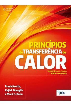Princípios de Transferência de Calor - 7ª Ed. 2014 - Kreith,Frank Bohn,Mark S. Manglik,Raj M. | Hoshan.org