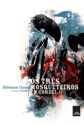 Os Três Mosqueteiros Em Cordel - Viana,Klevisson | Nisrs.org