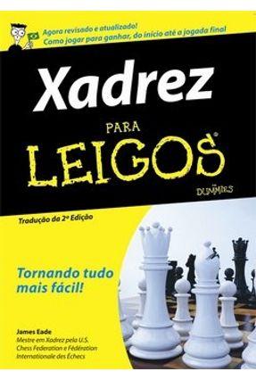 Xadrez para Leigos - Eade,James pdf epub