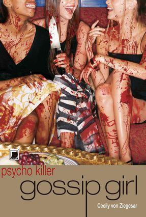 Gossip Girl - Psyco Killer - Ziegesar,Cecily Von | Hoshan.org