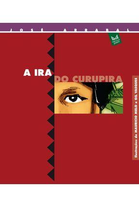 A Ira do Curupira - 2ª Ed. 2000 - Arrabal,José   Hoshan.org