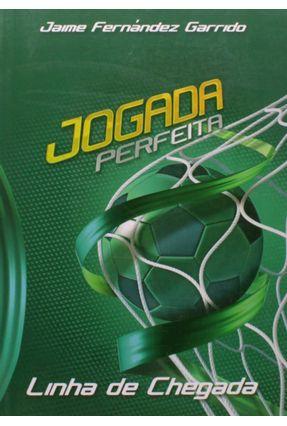 Jogada Perfeita - Linha de Chegada - Jaime Fernández Garrido | Nisrs.org