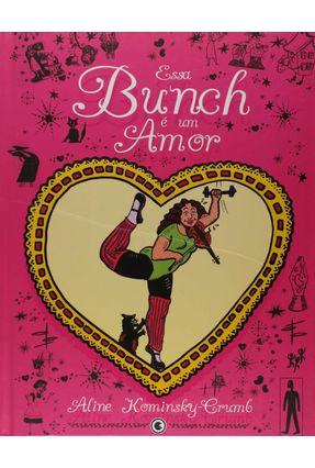Essa Bunch É Um Amor - Crumb,Aline Kominsky   Tagrny.org