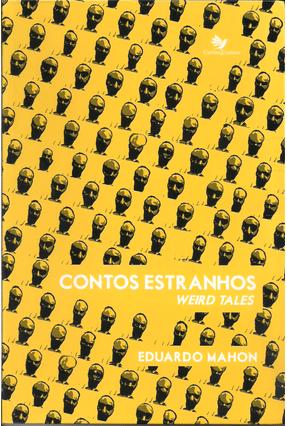 Contos Estranhos - Weird Tales - Mahon ,Eduardo pdf epub
