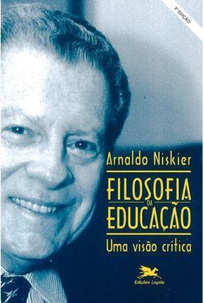 Filosofia da Pedagogia - Uma Visão Crítica - Vários Autores   Hoshan.org