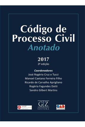 Código de Processo Civil Anotado - 2ª Ed. 2017 - Tucci,José Rogerio Cruz E | Tagrny.org