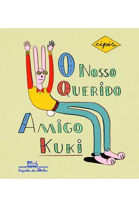 O Nosso Querido Amigo Kuki - Cipis,Marcelo   Nisrs.org