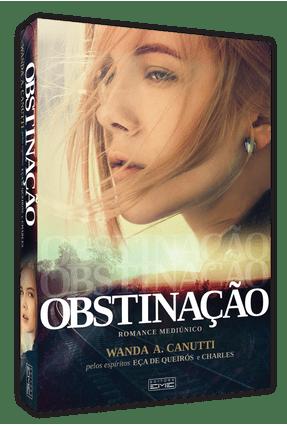 Obstinação - Canutti,Wanda | Hoshan.org